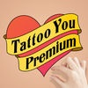 Tattoo You Premium