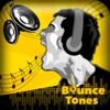 Bounce Tones