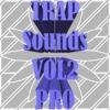 Trap Sounds VOL2 Pro