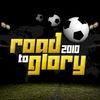 Road To Glory 2010