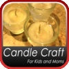 Candle Craft for Kids and Moms