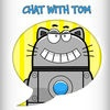 Chat With Tom