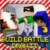 BUILD BATTLE DRAW IT