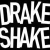 Drake Shake
