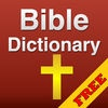 4001 Free Bible Dictionary with Bible Study and Commentaries