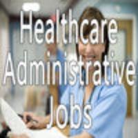 Healthcare Administrative Jobs