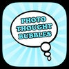 Photo Thought Bubbles