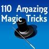110 Amazing Magic Tricks