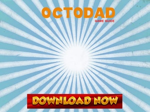 Screenshot Game Pro Octodad: Dadliest Catch Guide Version on iPad