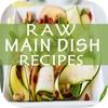 Raw Main Dish Recipes