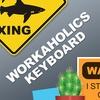 Workaholics Keyboard