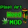 WEED MOD PIXEL ART FOR MINECRAFT PC