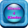 Blends 4 Kinder