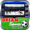 Dream Sports TV Pro