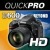 Nikon D600 Beyond the Basics from QuickPro HD