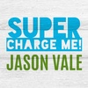 Jason Vale's Super Charge Me! 7 Day Health Kick