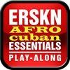 Erskine Afro Cuban Essentials