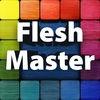 Flesh Master™
