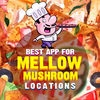Best App for Mellow Mushroom Locations