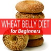 Wheat Belly Diet Made Easy Guide For Beginners