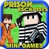 PRISON ESCAPISTS ( COPS & ROBBERS Edition )