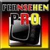 Fernsehen Pro