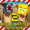 Build Battle 2