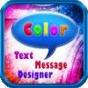 Color Text Messages™