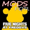 Mods for Five Nights at Freddys Games