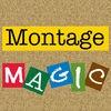 Montage Magic