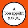 Thanksgiving: A Bon Appétit Manual