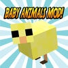 BABY ANIMALS MOD for Minecraft Game PC Edition