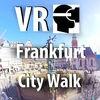 VR Frankfurt City Walk