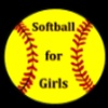 Softball for Girls the Fundamentals of Softball