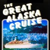 The Great Alaska Cruise a Travel App