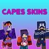 Capes Skins