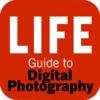 LIFE Digital Photo Guide