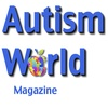 Autism World Magazine: The Essential free monthly Digital Magazine supporting the global Autism and Asperger's community.