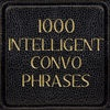 1000 Phrases for Intelligent Convos