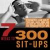 7 Weeks to 300 Sit