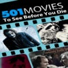501 Movies To See Before You Die