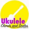 Ukulele Chords and Scales