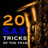 20 Saxophone Tricks of the Trade by Mario Cerra