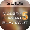 Guide for Modern Combat 5