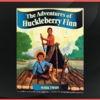 The Adventures of Huckleberry Finn by Mark