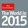 The World in 2015: Insights & Predictions on Politics, Business & Finance