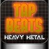 Tap Beats Heavy Metal