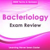 Bacteriology Exam Review