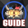 Guide for Clash Royale game