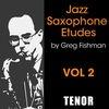 Jazz Saxophone Etudes Volume 2 Tenor